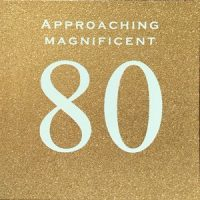 Susan O'Hanlon Card - Age 80 - Approaching magnificent card - Sartorial Boutique and Gifts