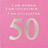 I am a woman I am exhausted 50 card