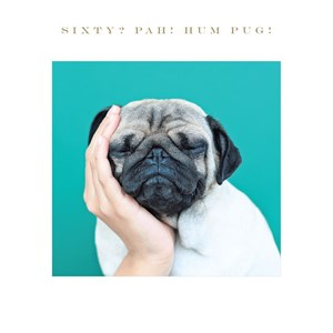 Susan O'Hanlon card - Bah hum Pug... Age 60 - Sartorial Boutique and Gifts