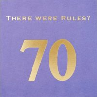 Susan O'Hanlon card - There were rules? Age 70 card - Sartorial Boutique and Gifts