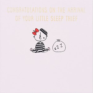 Susan O'Hanlon card - Baby Girl- Sleep Thief - Sartorial Boutique and Gifts