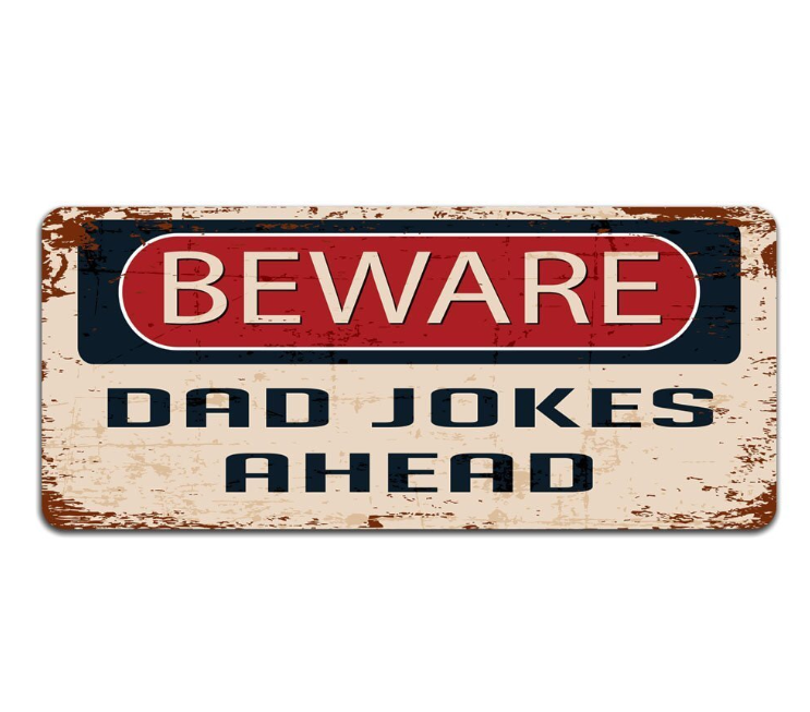 Dad jokes plaque