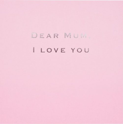 Susan O'Hanlon card - Mum - I Love you