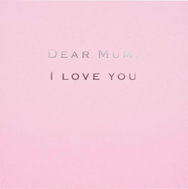 Susan O'Hanlon card - Mum - I Love you