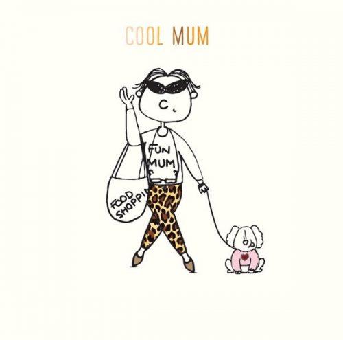 Susan O'Hanlon card - Cool Mum