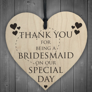 thank you for being a bridesmaid on our special day wooden plaque