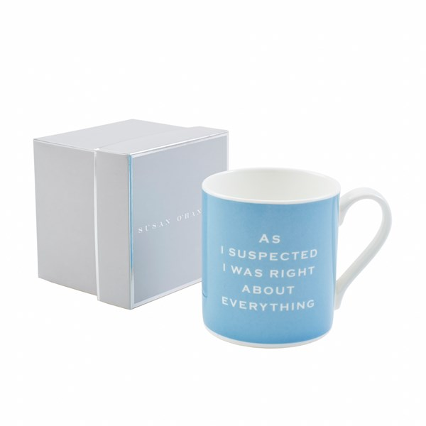 as suspected I was right about everything mug