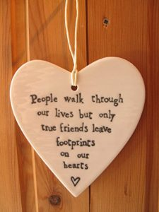 people walk through our lives but only true friends leave footprints on our hearts - porcelain heart