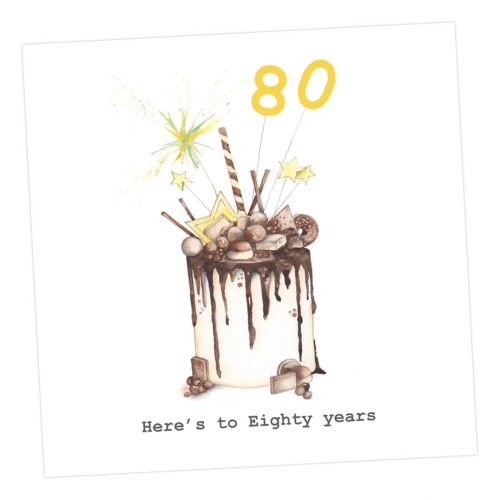 Choccie Woccie cake - here's to 80 years card - Sartorial Boutique and Gifts