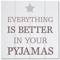 Everything is better in your pyjamas card - Sartorial Boutique and Gifts