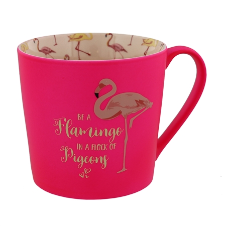 Pink Mug With A Flamingo Design On The Inside And Be A Flamingo In A Flock Of Pigeons Text On Outside - Sartorial Boutique and Gifts