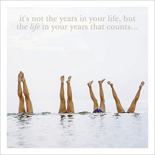 Its Not The Years In Your Life But The Life In Your Years That Counts' - card - Sartorial Boutique and Gifts