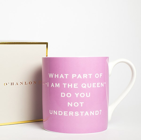 What part of I am the Queen do you not understand - mug - Sartorial Boutique and Gifts